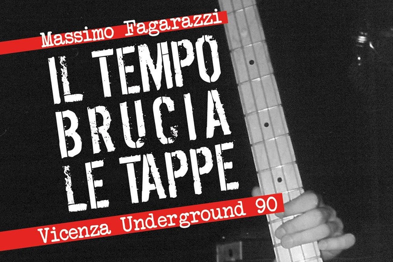 Il tempo Brucia le tappe Vicenza Underground