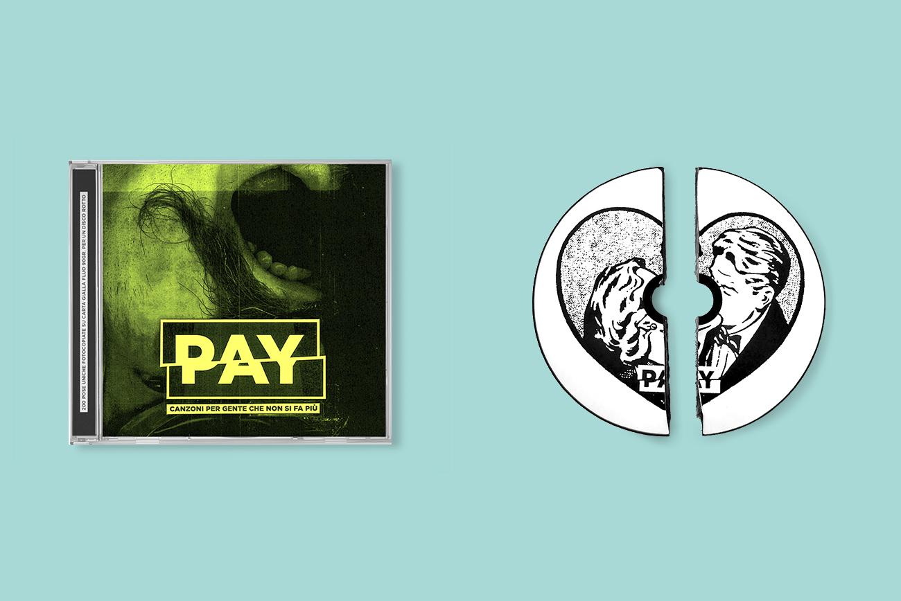 PAY - CANZONI PER GENTE CHE NON SI FA PIU' - cd - 2016